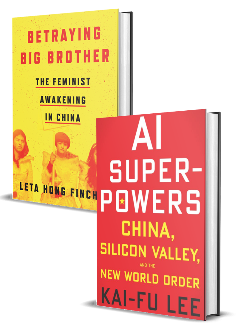 Betraying Big Brother: The Feminist Awakening in China and AI Superpowers: China, Silicon Valley, and the New World Order